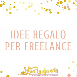 Idee regalo per blogger e freelance