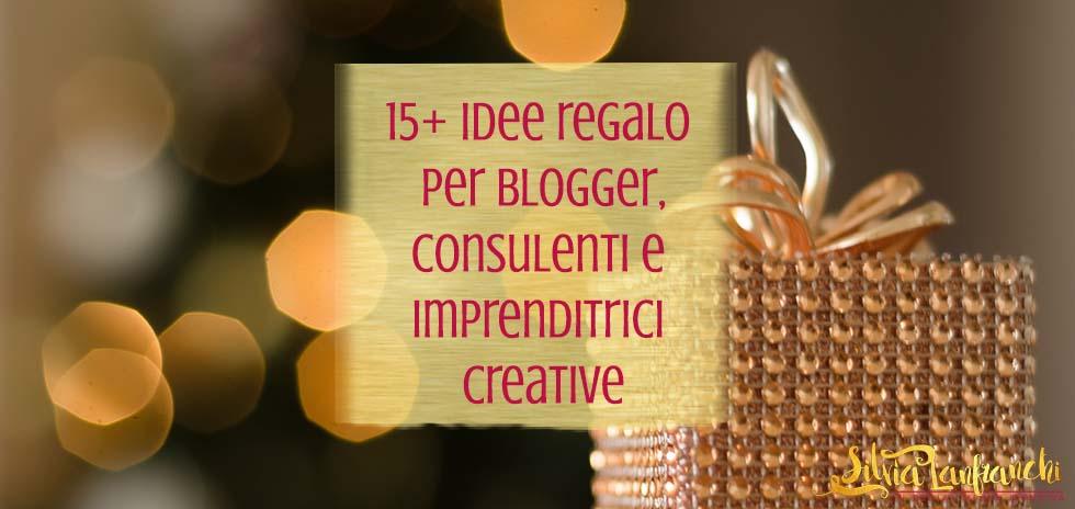 15+ idee regalo per blogger, consulenti e imprenditrici creative – Edizione 2016
