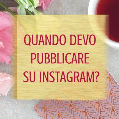Quando devo pubblicare su Instagram?