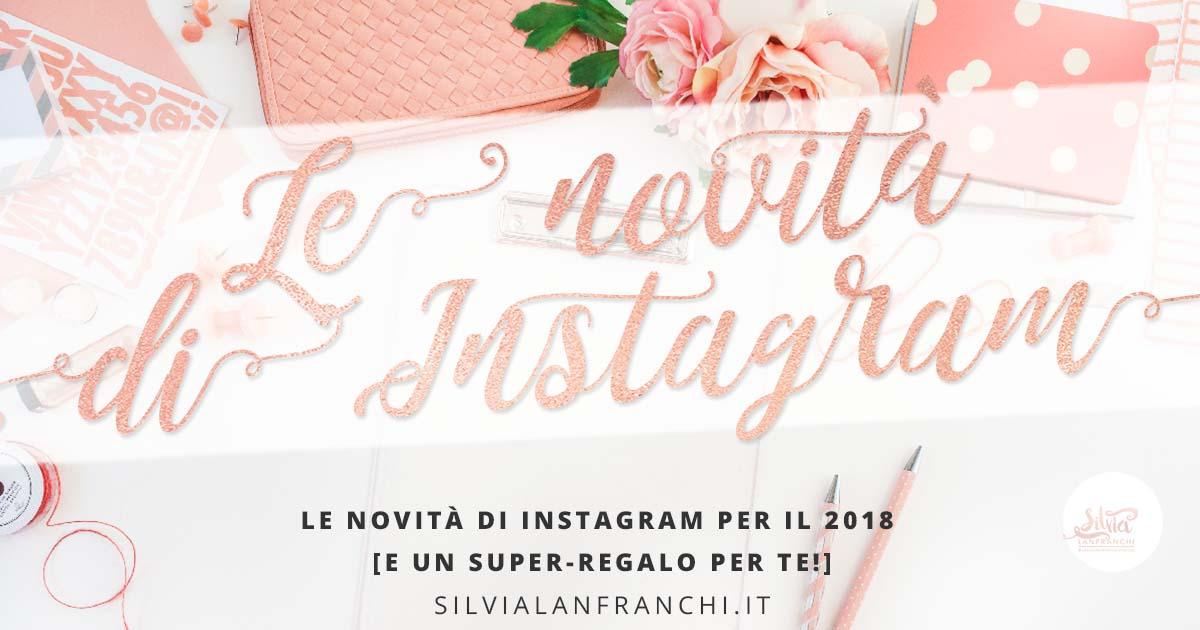 novità instagram 2018