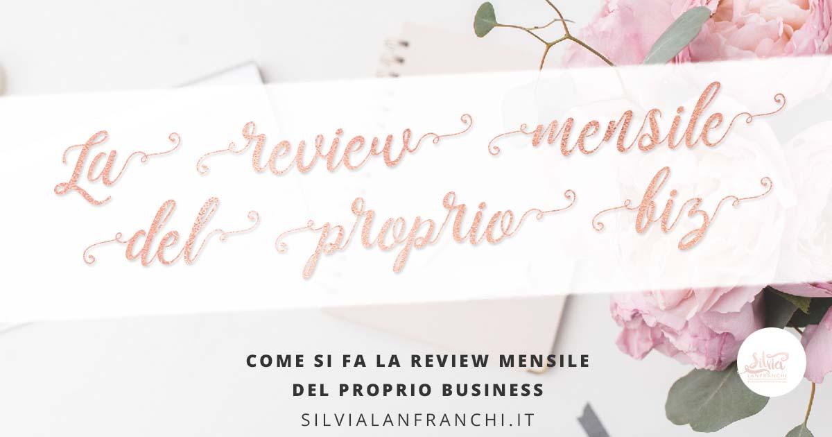 come fare la review mensile del proprio business
