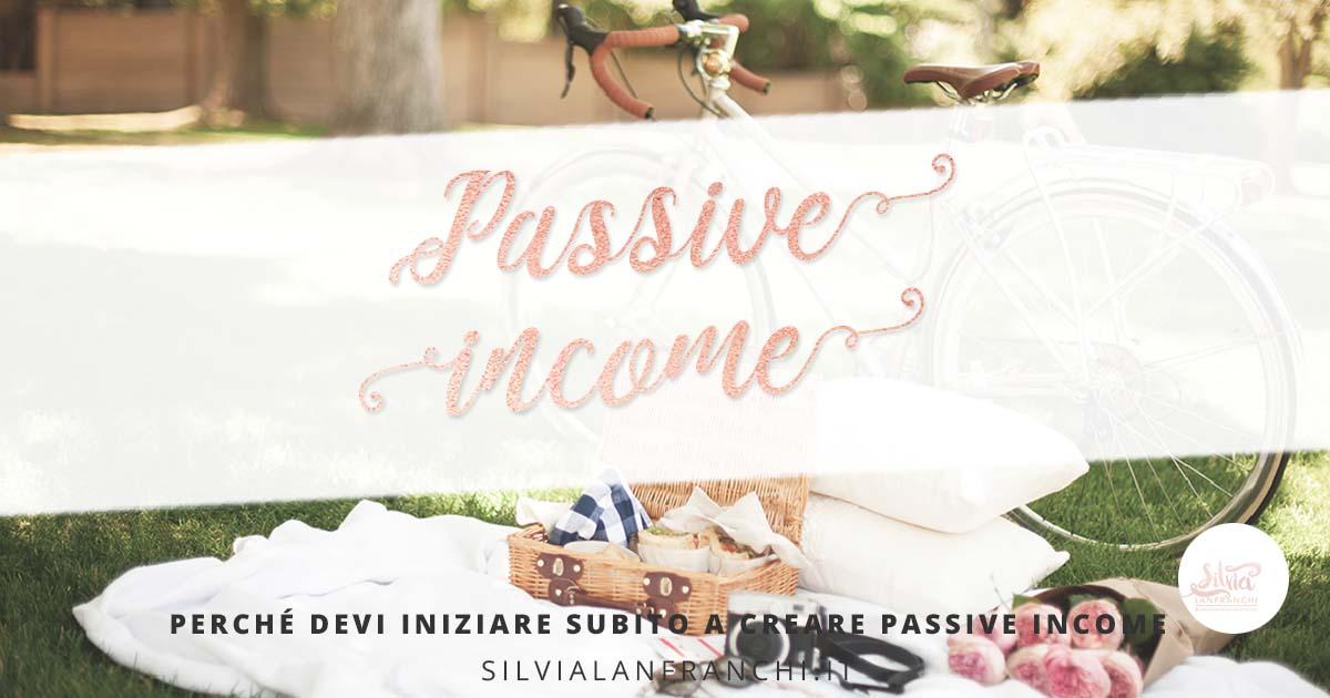 Perché devi implementare subito la passive income nel tuo business