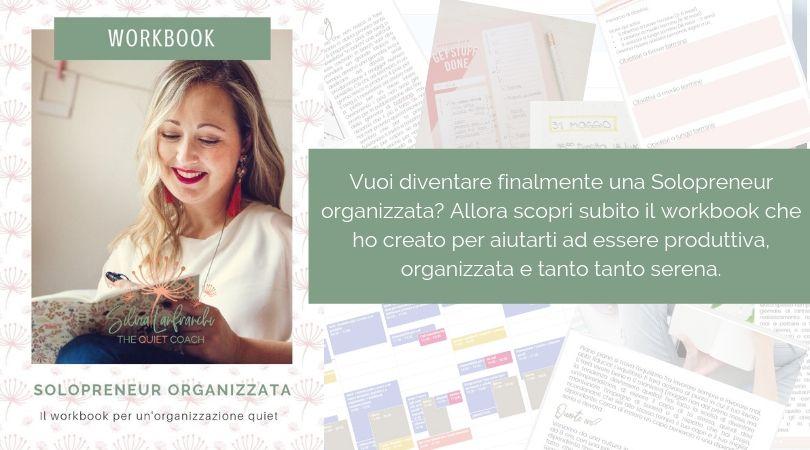 solopreneur organizzata - il workbook per un'organizzazione quiet