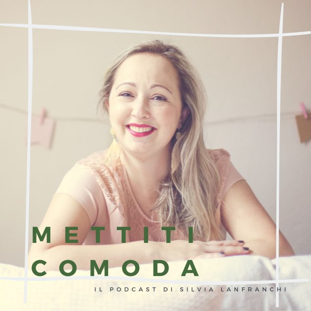 Mettiti-comoda-podcast-Silvia-Lanfranchi-the-quiet-coach