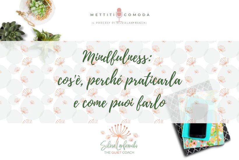 episodio-22-mindfulness-mettiti-comoda-silvia-lanfranchi